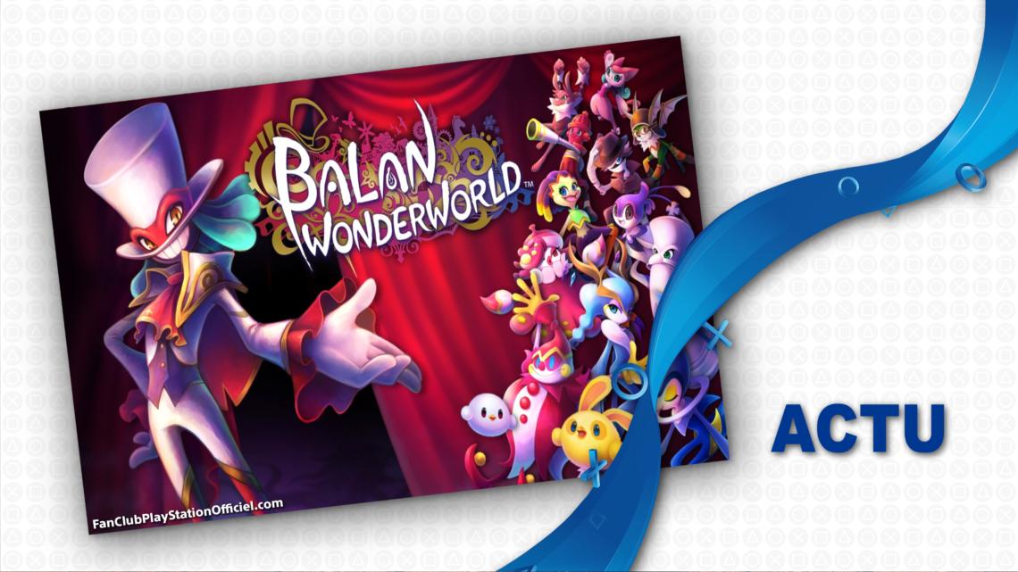 Un nouveau trailer pour Balan Wonderworld
