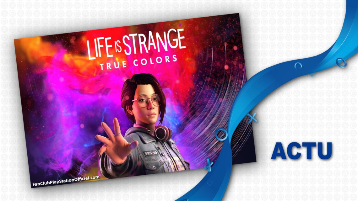 Le premier trailer de Life is Strange : True Colors