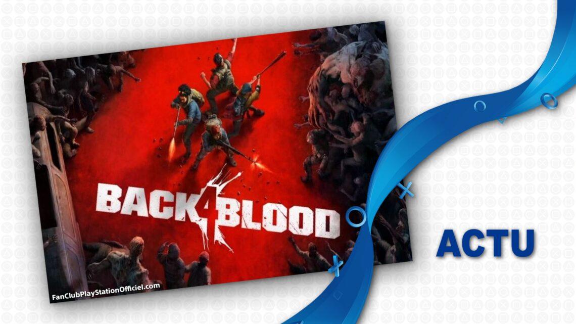Le report de Back 4 Blood