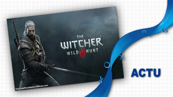 La confirmation de The Witcher 3 sur PS5