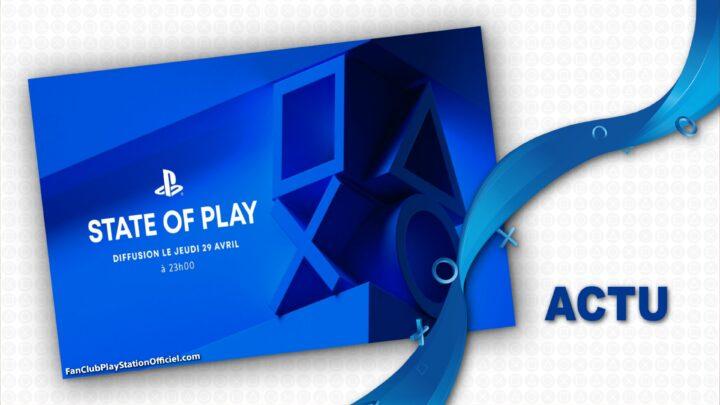 Débriefing du State of Play du 29 Avril