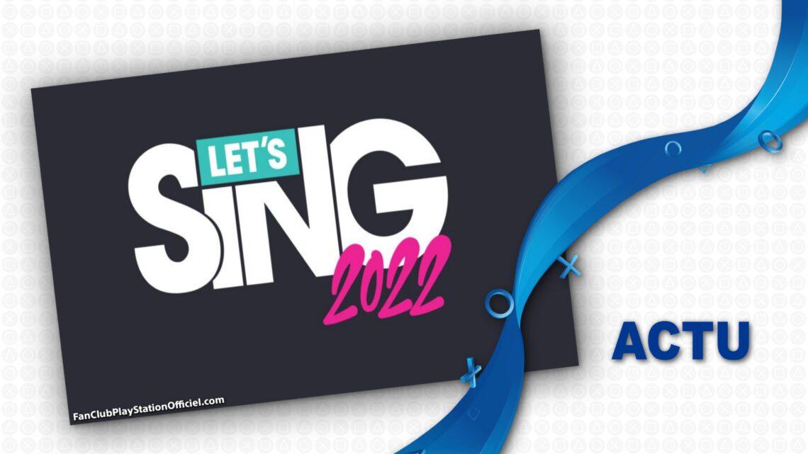 Premier trailer pour Let's Sing 2022 – Hits Français et Internationaux